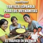 Video: Tortilla Española para los vietnamitas y tráfico en Saigón