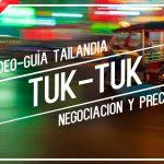 Precio Tuk Tuk Tailandia. Negociación