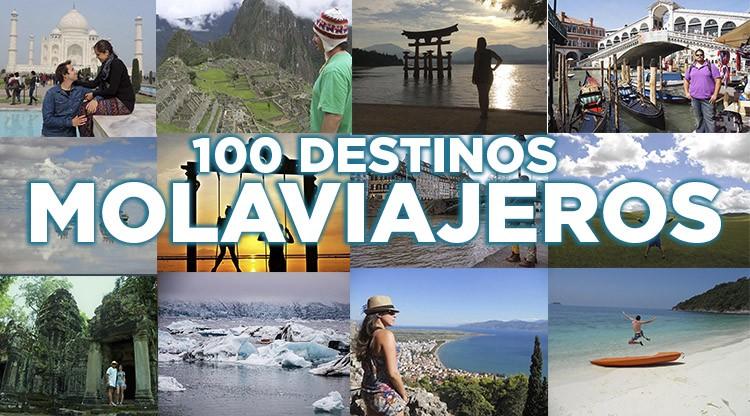 Los 100 destinos preferidos por los molaviajeros