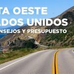 Costa oeste EEUU. Ruta 16 días. Guía y presupuesto