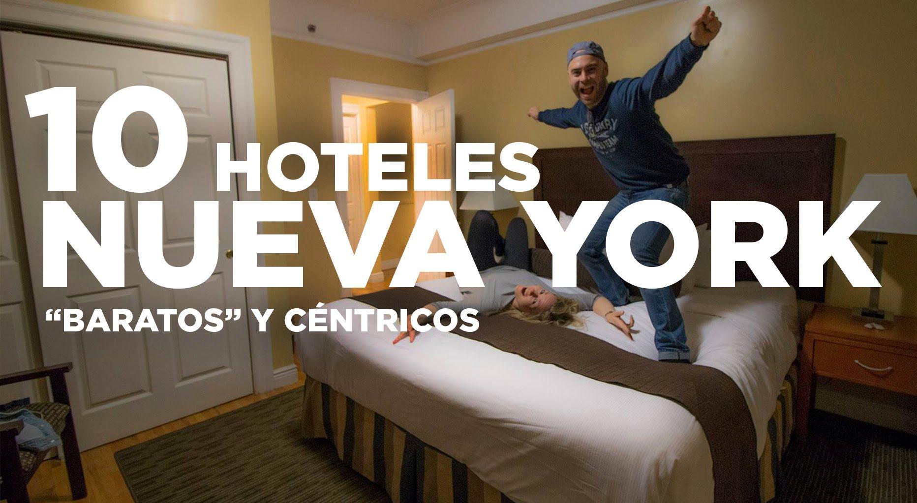 10 hoteles en Nueva York baratos y céntricos