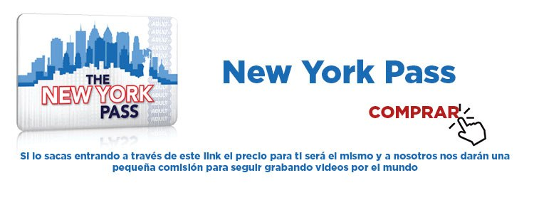 CityPASS o New York Pass. Guía Nueva York