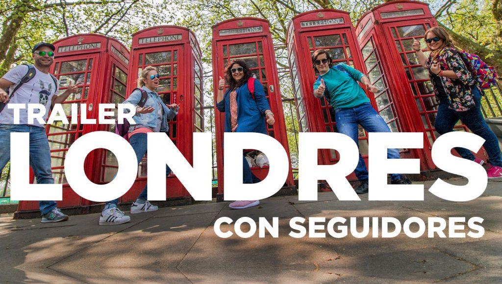 Trailer Londres con seguidores