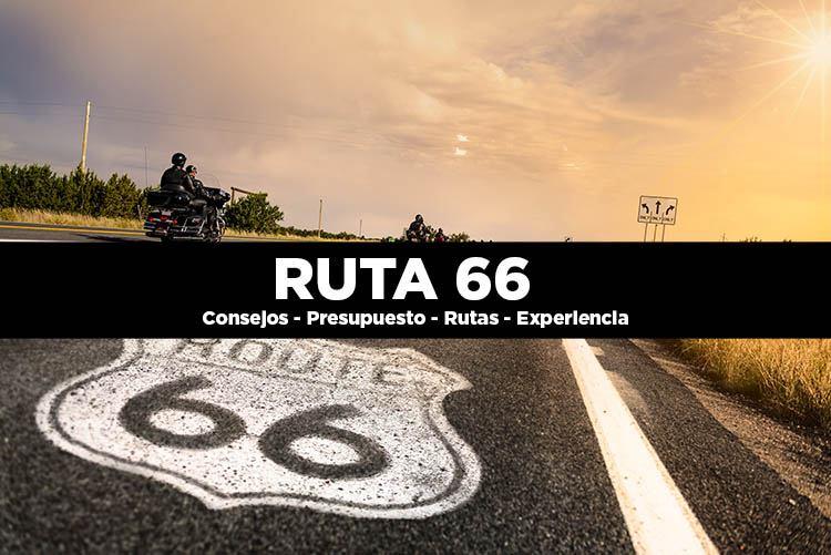 Guía Ruta 66. Qué recorrido hacer y presupuesto necesario