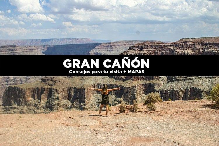 El Gran Cañón consejos para tu visita