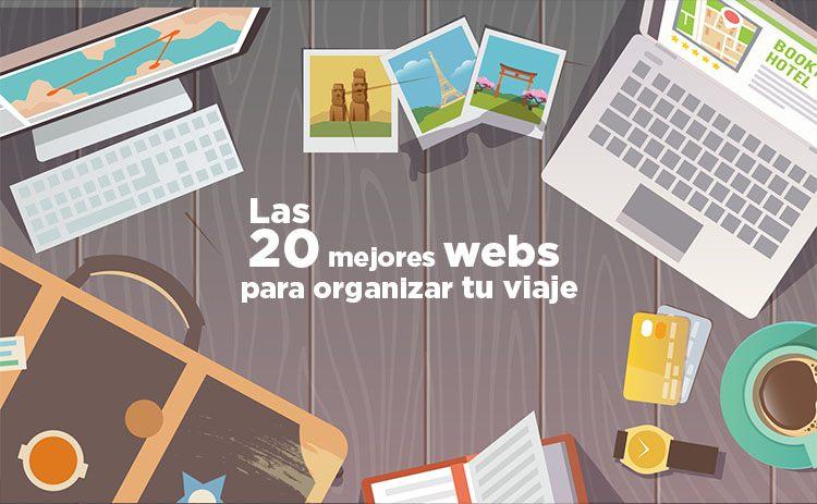 Las 20 mejores webs para organizar tu viaje