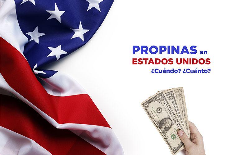 Propinas en Estados Unidos explicación detallada