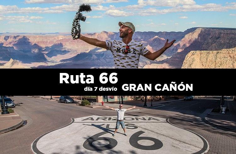 Ruta 66 día 7: Desvío Gran Cañón