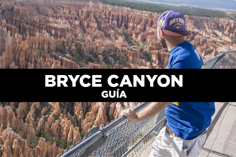 Bryce Canyon. Consejos para visitarlo