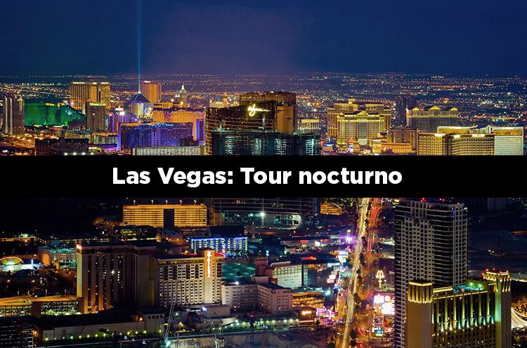 Las Vegas: Tour nocturno en español