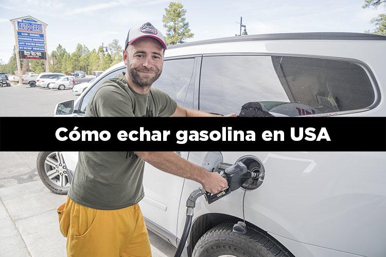 Cómo echar gasolina en Estados Unidos