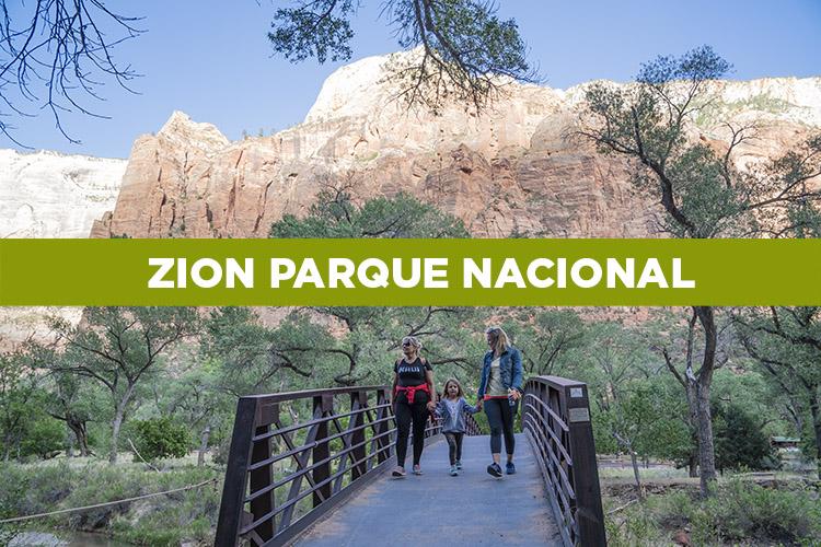 Parque nacional de Zion. Consejos para tu visita