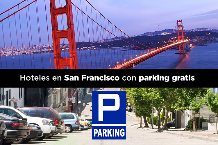 Hoteles en San Francisco con parking gratis