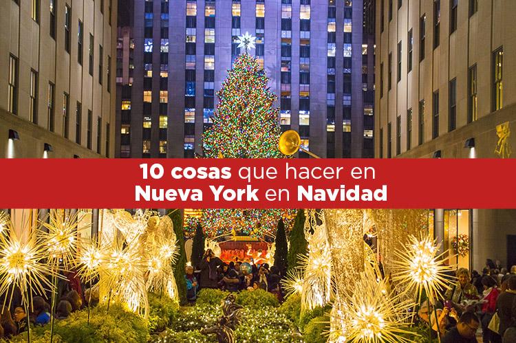 10 cosas que hacer en Nueva York en Navidad