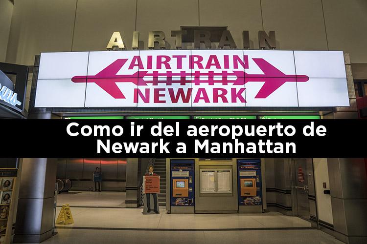Como ir del aeropuerto de Newark a Manhattan
