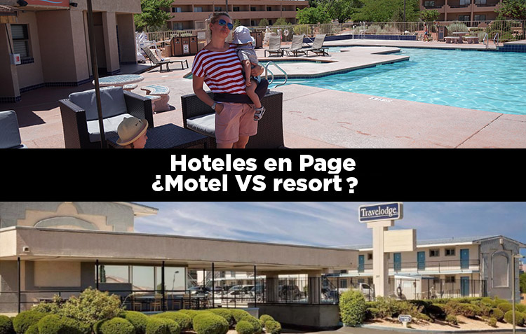 Hoteles en Page ¿Motel VS Resort?