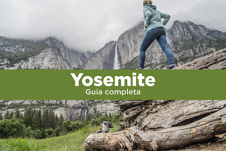 Yosemite: guía del parque para tu visita
