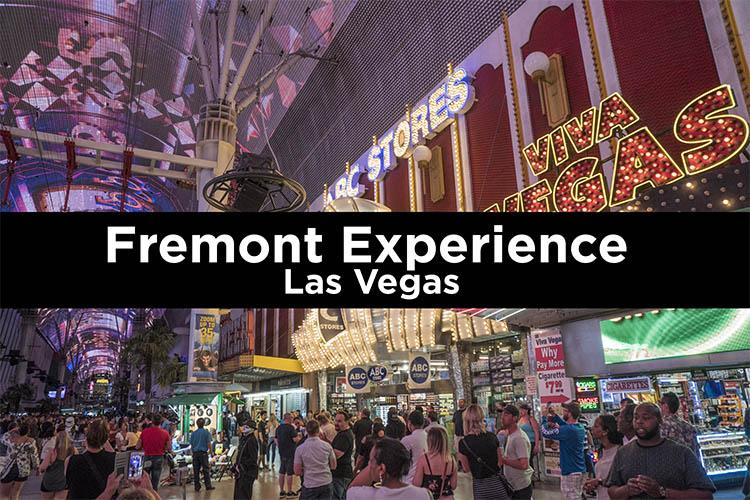 Fremont Experience Las Vegas. Guía de visita.