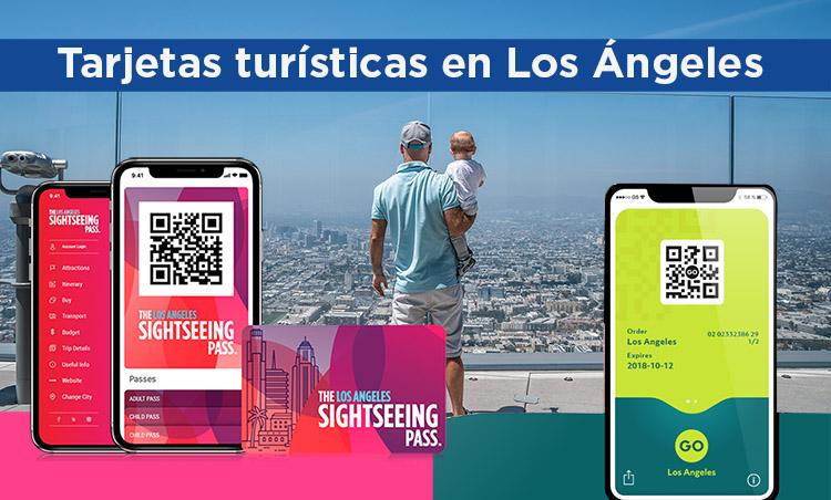 Tarjetas turísticas en Los Ángeles: comparativa y detalles