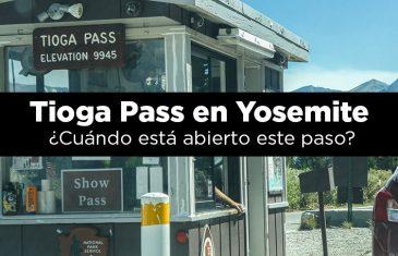 Tioga Pass en Yosemite Cuando esta abierto