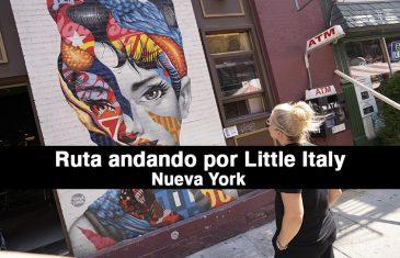 RUTA ANDANDO POR LITTLE ITALY CON MAPA