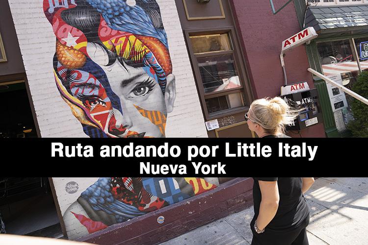 Ruta andando por Little Italy