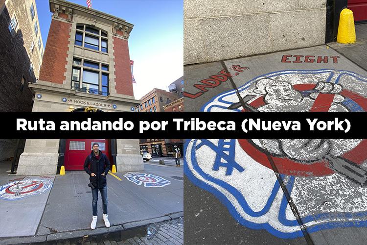 Ruta por Tribeca en Nueva York
