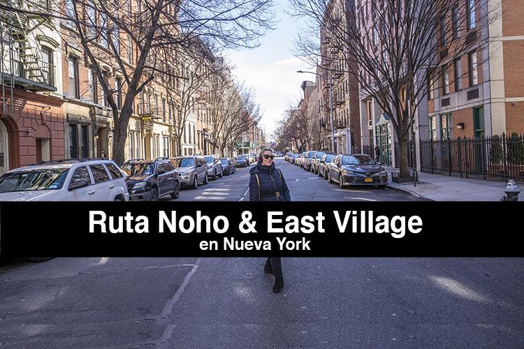 Ruta andando por Noho & East Village en Nueva York