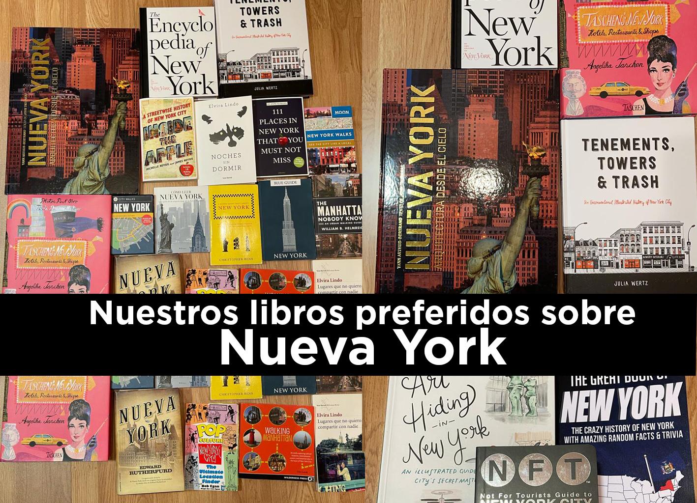 Nuestros libros preferidos sobre Nueva York