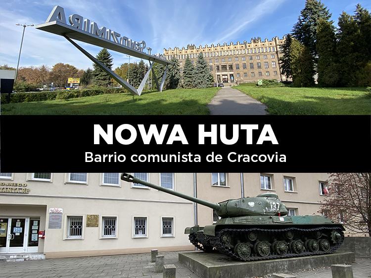 Nowa Huta, el barrio comunista de Cracovia