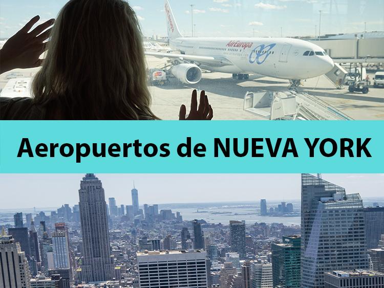 AEROPUERTOS DE NUEVA YORK CUAL MEJOR