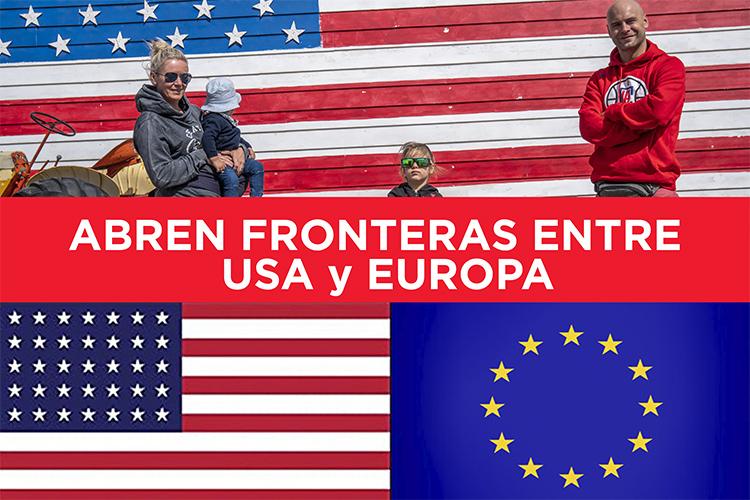Abren las fronteras entre Estados Unidos y Europa